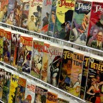 High-quality pulps lined the display rack behind John Gunnison's tables. There were relatively few low-quality pulps, but plenty of mid-range and higher quality ones.