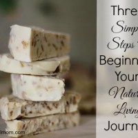 Three Simple Steps to Beginning Your Natural Living Journey