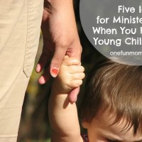 5 Ideas for Ministering to Others Even with Small Children at Home