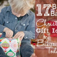 17 Bible Based Christmas Gift Ideas for Babies and Toddles {ages 0-3}