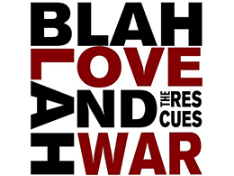 Blah Blah Love and War