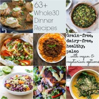 63+ Whole30 Dinner Recipes (& the difference between whole30 and paleo)