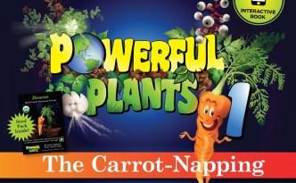 Powerful Plants Edutains Children