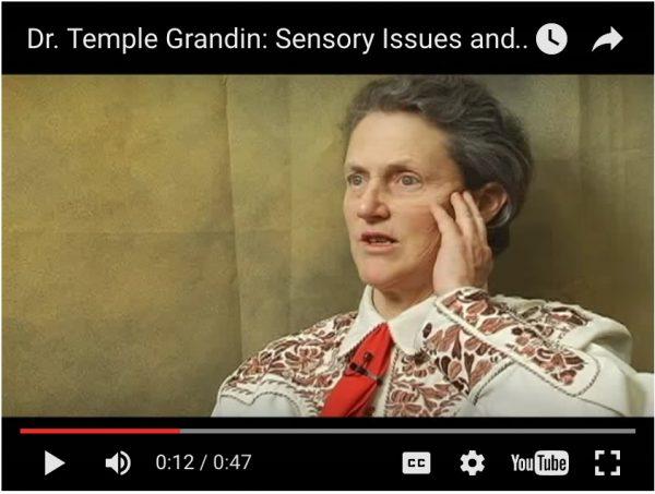 Dr Temple Grandin Sensory Issues