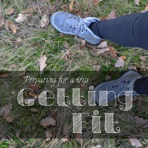 Ponerse en forma antes de viajar - Get fit before traveling