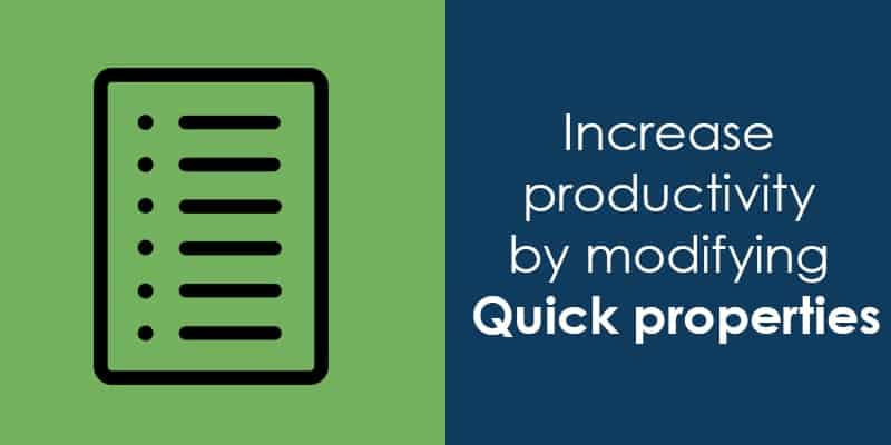 increase productvty by modifying quick properties-min