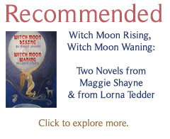 Witch Moon Rising, Witch Moon Waning