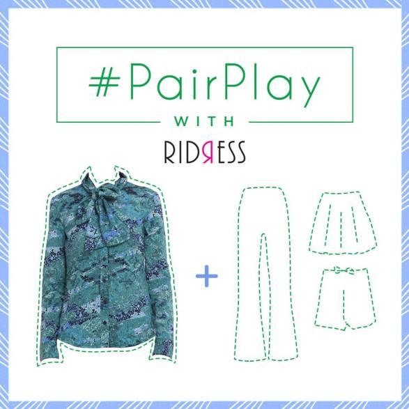 Ridress #pairplay contest