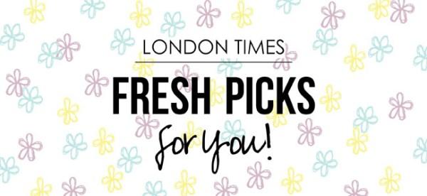 London Times Fresh Picks