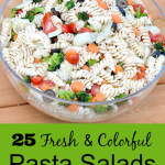 25 Fresh And Colorful Pasta Salads