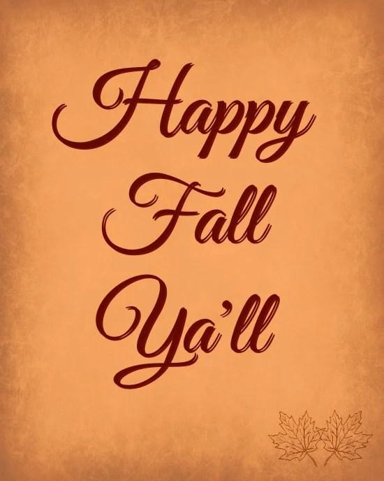 Happy Fall Ya'll Free Printable