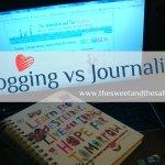 Blogging vs Journaling
