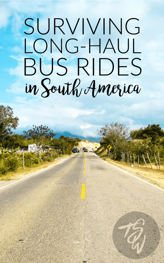 Tips for surviving those unavoidable long-haul, overnight bus rides in South America