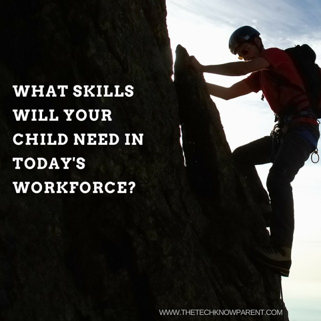 what skills will your child need in today's workforce