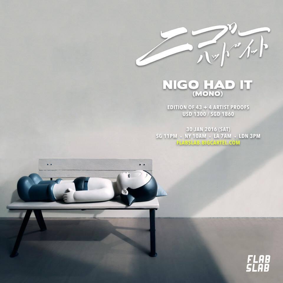 Nigo Had It Mono Edition By FLABSLAB