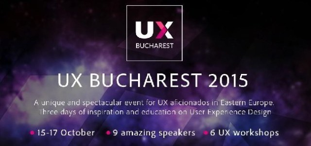 UX Bucharest 2015, prima conferinta de User Experience Design din Romania