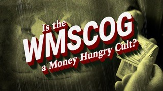 Is the World Mission Society Church of God a Money Hungry Cult?