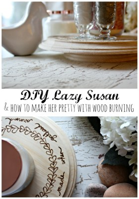How to DIY a Lazy Susan and make her pretty