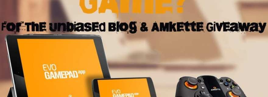 amkette-theunbiased blog
