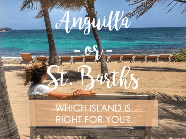 Anguilla vs. St. Barths: Which Island is Right for You?