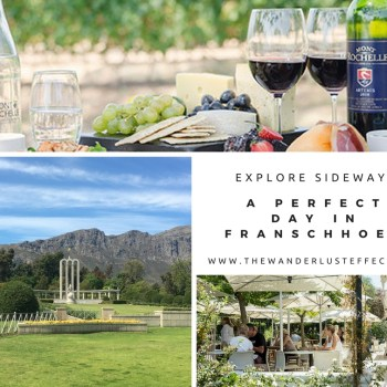 Perfect Day in Franschhoek