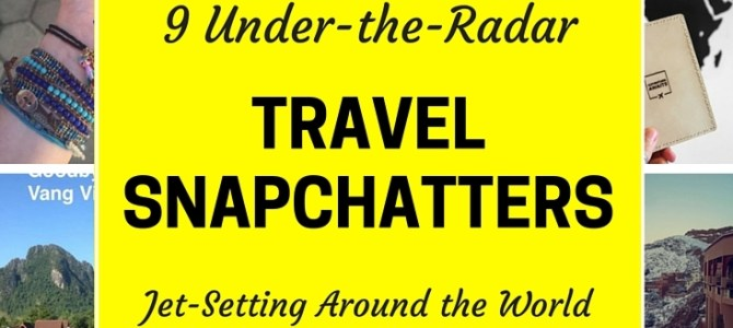 9 Under-the-Radar Travel Snapchatters Jet-Setting Around the Globe