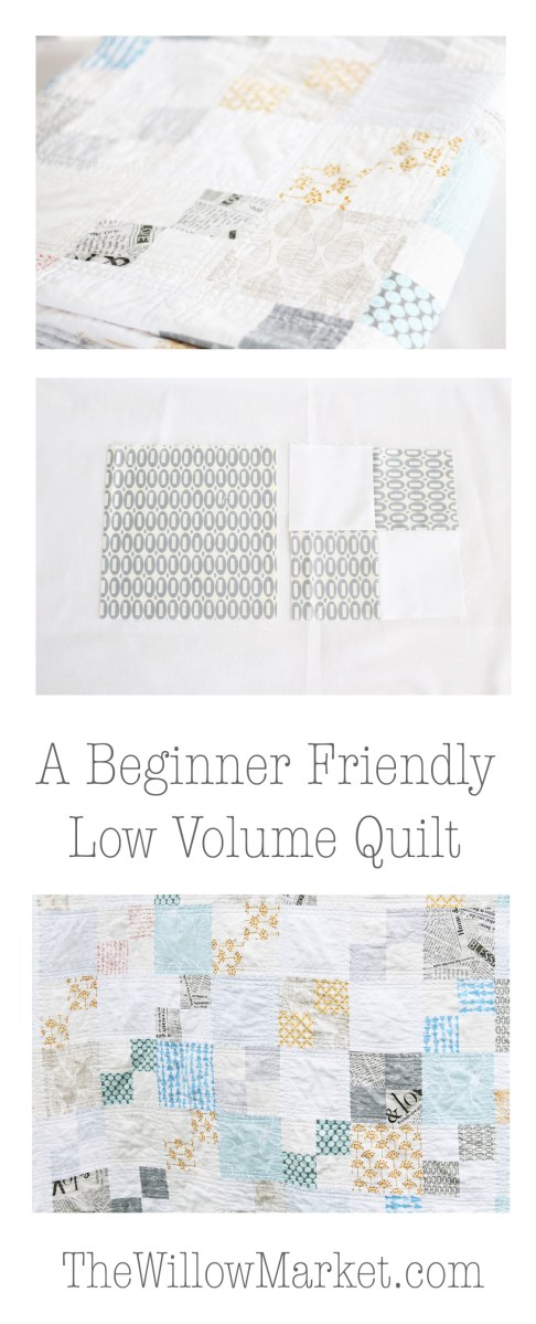 A Beginner Friendly Low Volume Quilt
