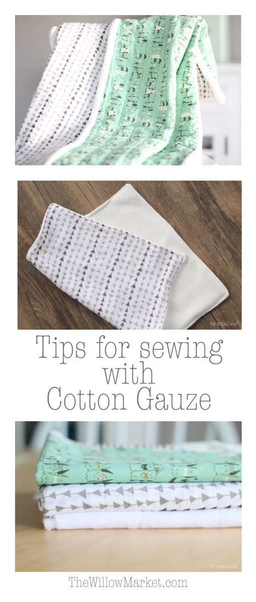 A Few Tips for Sewing with Cotton Gauze