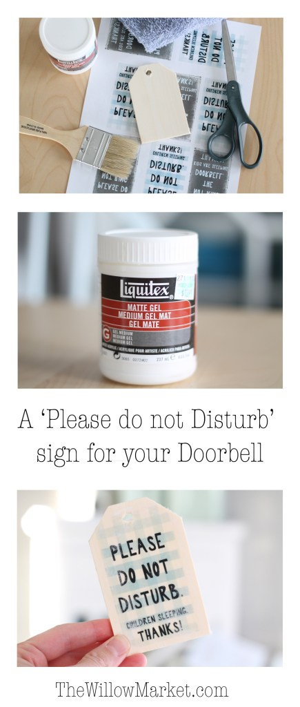 How to make a sign for your doorbell. A do not disturb sign. Homemade. DIY wood transfer.