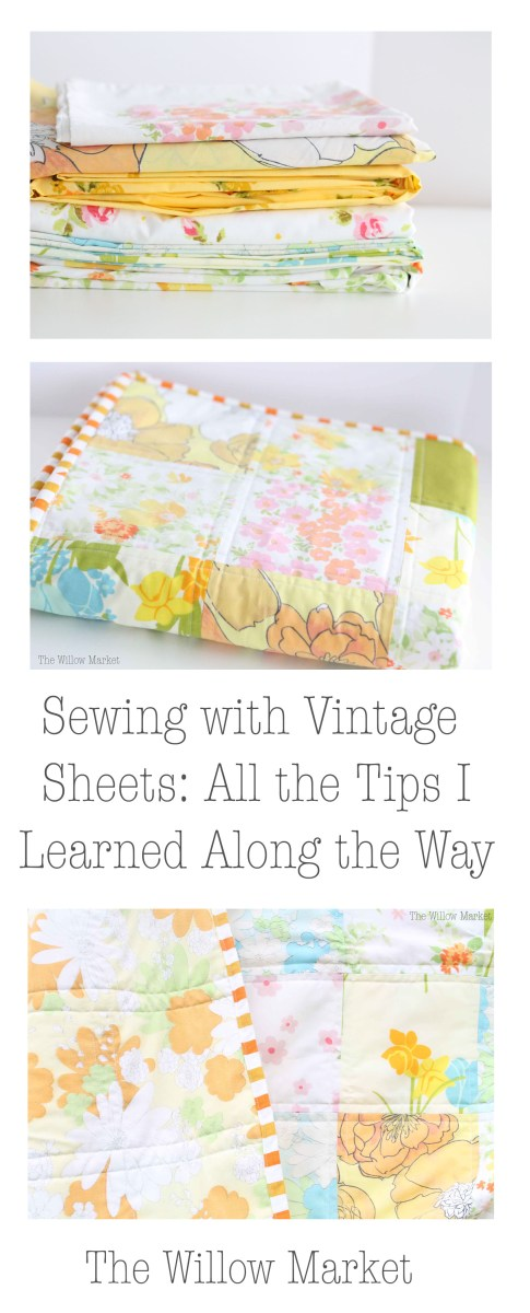 Sewing with Vintage Sheets: A Few Tips I Learned Along the Way
