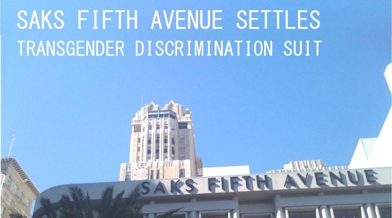Saks settles transgender discrimination suit