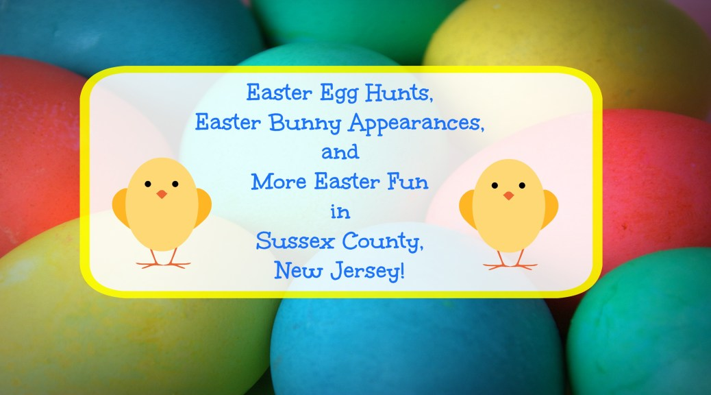 Easter Egg Hunts Bunny Visits More Fun In Sussex County