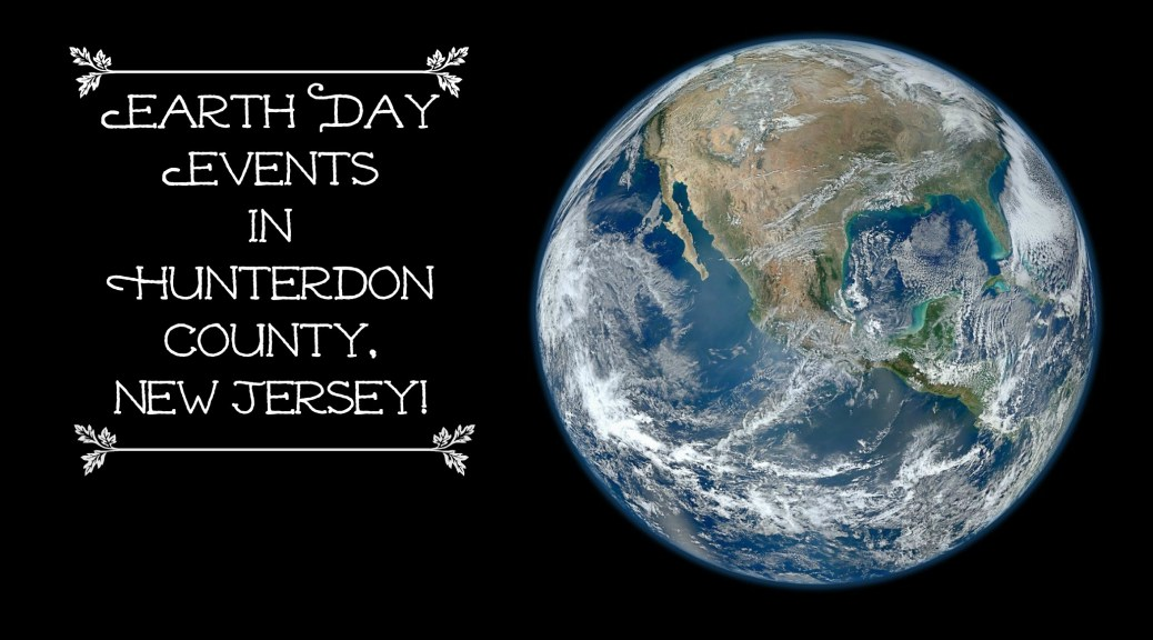 Celebrate Earth Day in Hunterdon County, NJ! | find out more at www.thingstodonewjersey.com | #nj #newjersey #hunterdoncounty #lambertville #raritan #earthday #earthday2015 #events #activities #celebrations #thingstodo