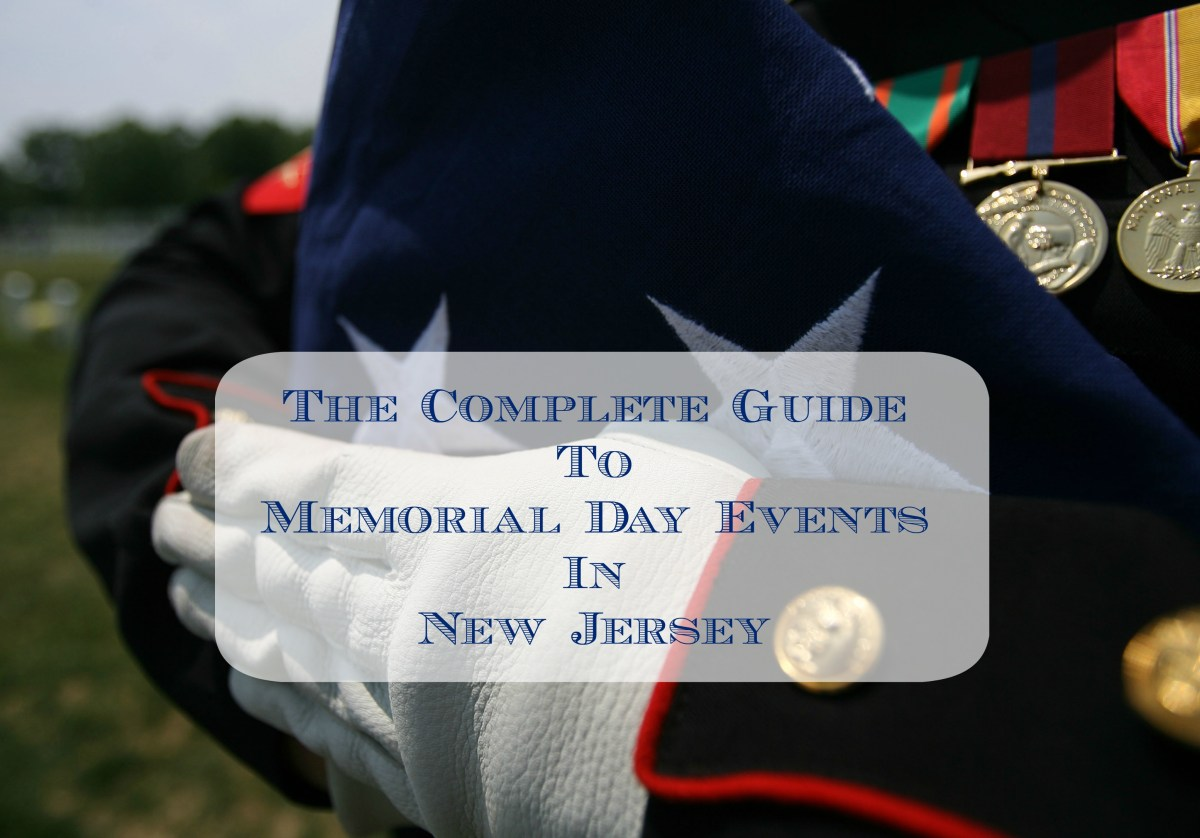 A Complete Guide to Memorial Day Events in New Jersey - 2017
