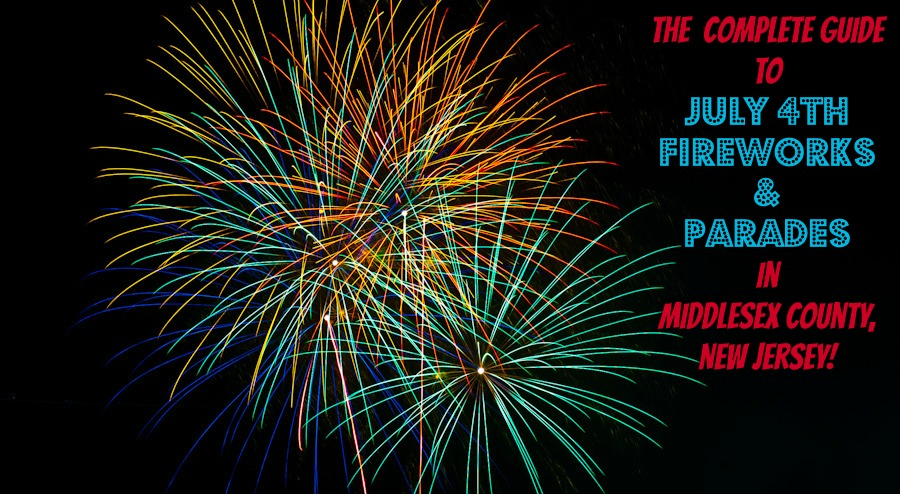 The Complete Guide to July 4th Fireworks and Parades in Middlesex County, New Jersey