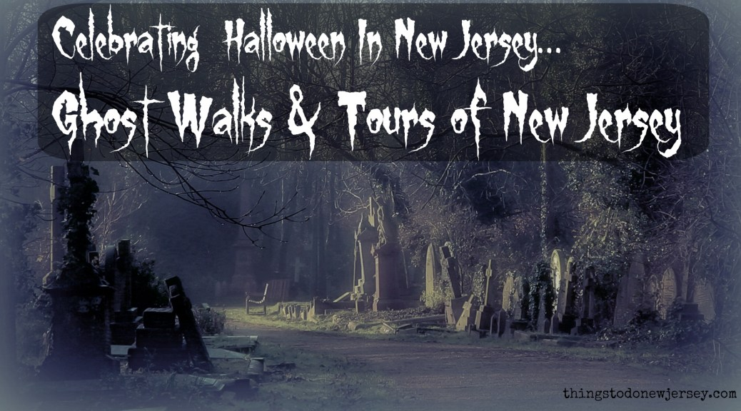 Celebrate the haunted history of the Garden State with a New Jersey ghost tour this Halloween! Read on to find a delightfully spooky New Jersey ghost walk near you! | find out more at www.thingstodonewjersey.com | #nj #newjersey #Halloween #hauntedhouses #ghostwalks #ghosttours #scary #thingstodo #events #tours #familyfriendly