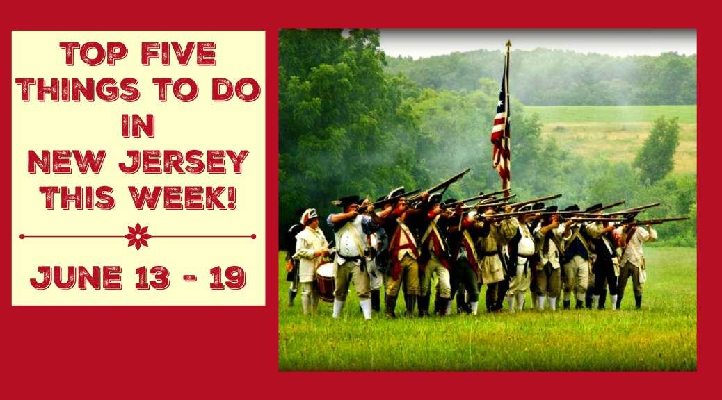 Top Five Things To Do In NJ This Week Include Battle Reenactment, Jazz Festival & More! | find out more at www.thingstodonewjersey.com | #NJ #NewJersey #events #battlefields #thingstodo #fairs #festivals #fathersday #reenactments #revolutionarywar #history #jazz #lighthouses #familyfun #free #summer | things to do in new jersey this week