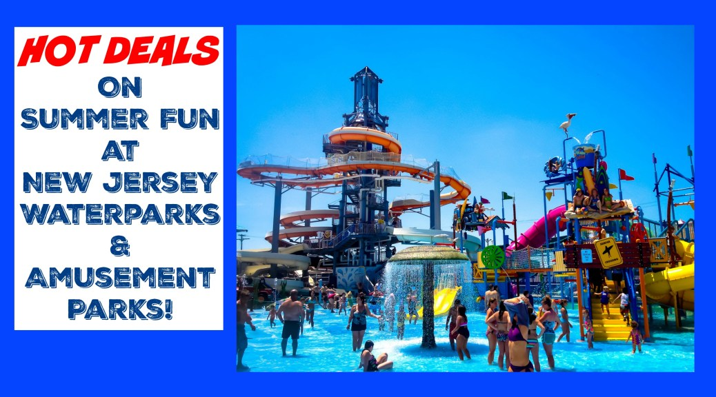 hot deals on nj waterparks amusement parks | discounts on NJ amusement parks | discounts on nj waterparks | discounts on nj water parks | discounts on new jersey amuseument parks | discounts on new jersey waterparks | discounts on new jersey water parks | deals | coupons | jersey shore | groupon | goldstar