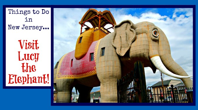 Lucy The Elephant – New Jersey's Most Peculiar Pachyderm!