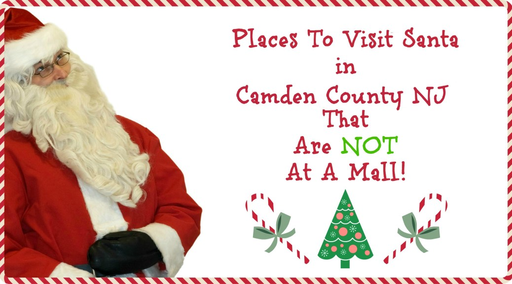 places to visit Santa in Camden County NJ | Places to Visit Santa in New Jersey that are NOT a mall! | Find out more at www.thingstodonewjersey.com | #nj #newjersey #santa #visit #see #mall #unique #different #train #christmas #christmasinnewjersey | places to visit santa in nj | places to see santa in nj | places to see santa in new jersey | places to visit Santa in New Jersey