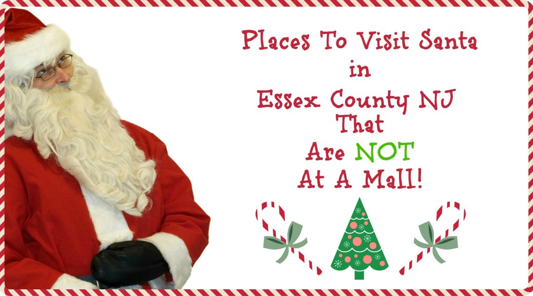 places to visit Santa in Essex County NJ | Places to Visit Santa in New Jersey that are NOT a mall! | Find out more at www.thingstodonewjersey.com | #nj #newjersey #santa #visit #see #mall #unique #different #train #christmas #christmasinnewjersey | places to visit santa in nj | places to see santa in nj | places to see santa in new jersey | places to visit Santa in New Jersey