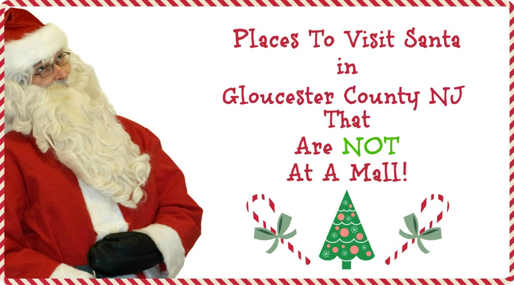 places to visit Santa in Gloucester County NJ | Places to Visit Santa in New Jersey that are NOT a mall! | Find out more at www.thingstodonewjersey.com | #nj #newjersey #santa #visit #see #mall #unique #different #train #christmas #christmasinnewjersey | places to visit santa in nj | places to see santa in nj | places to see santa in new jersey | places to visit Santa in New Jersey