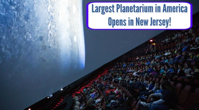 New Planetarium at Liberty Science Center is the Largest Planetarium in America!