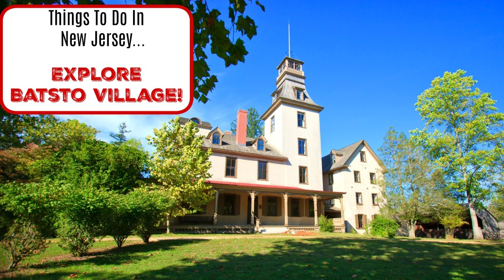 batsto village | things to do in hammonton nj | things to do in atlantic county nj | things to do in south jersey | things to do in nj | things to do at batsto village | things to do in the nj pine barrens | south jersey day trips