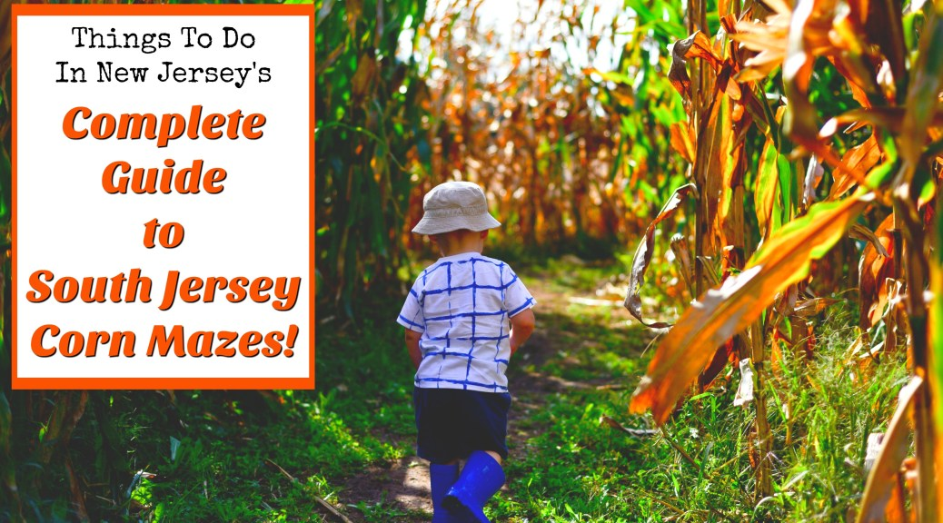 Corn Mazes In Burlington County Nj Archives Things To Do In New Jersey