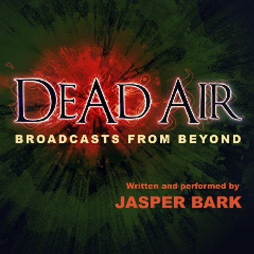Dead Air by Jasper Bark