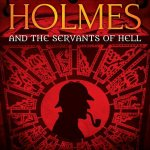Sherlock Holmes and the Servants of Hell - cover