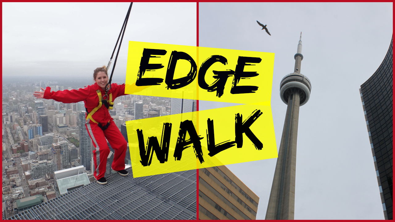 Conquering My Fear Of Heights: 356m Above Ground on the CN Tower Edge Walk