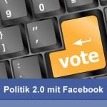Politik 2.0 mit Facebook