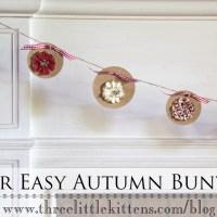 Super Easy Autumn Bunting